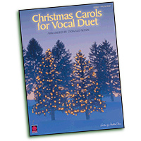 Various Arrangers : Christmas Carols for Vocal Duet : Duet : 01 Songbook : 073999979756 : 157560647X : 02500599