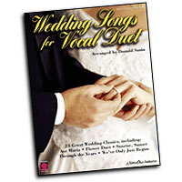 Various Arrangers : Wedding Songs for Vocal Duet : Duet : Songbook : 073999829013 : 157560762X : 02500735