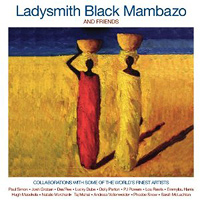 Ladysmith Black Mambazo : And Friends : 00  2 CDs : 793018331128 : RAZ83311.2
