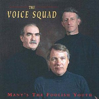 Voice Squad : Many's The Foolish Youth : 00  1 CD :  : 4004