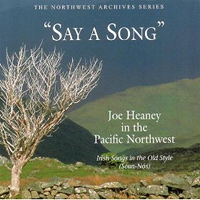 Joe Heaney : Say A Song : 00  1 CD :  : 34019