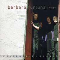 Barbara Furtuna : Adasgiu - Corsican Polyphony : 00  1 CD : BUD82300.2