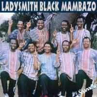 Ladysmith Black Mambazo : Best of Ladysmith Vol 1 : 00  1 CD :  : 43098