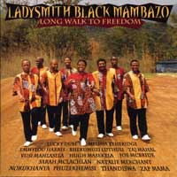 Ladysmith Black Mambazo : Long Walk To Freedom : 00  1 CD : 3109.2