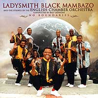 Ladysmith Black Mambazo : No Boundaries : 00  1 CD : 3092