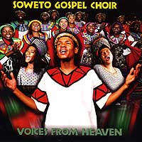 Soweto Gospel Choir : Voices From Heaven : 00  1 CD :  : 66036