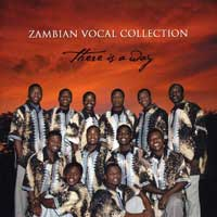 Zambian Vocal Group : There is a Way : 00  1 CD :