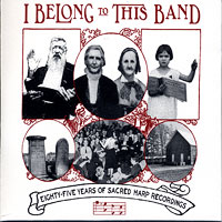 Various Artists : I Belong to This Band - 85 Years of Sacred Harp recordings : 00  1 CD :  : 880226000622 : DUTD6.2