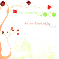 Moira Smiley and VOCO : Circle Square Diamond and Flag : 00  1 CD :