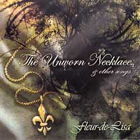 Fleur-de-Lisa : The Unworn Necklace : 00  1 CD